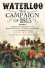 Waterloo. The Campaign of 1815.  Volume 2